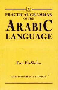 Practical Grammar of the Arabic Language | 9781850771876 | Darf Publishers
