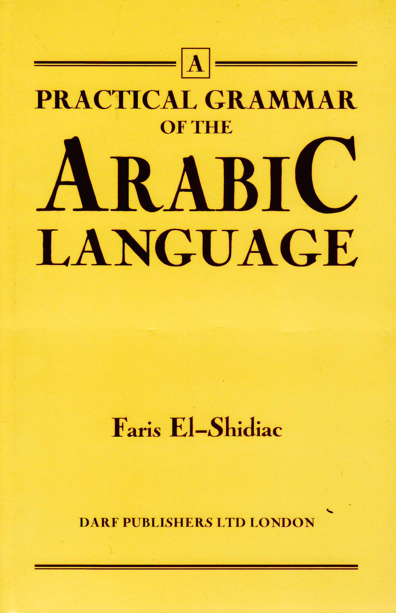 Practical Grammar of the Arabic Language