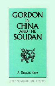 Gordon in China and the Soudan | 9781850771654 | Darf Publishers