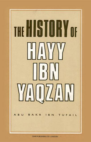 The History of Hayy Ibn Yaqzan | 9781850770879 | Darf Publishers