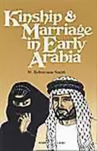 Kinship & Marriage in Early Arabia   9781850771883   Darf Publishers