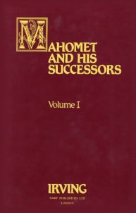 Mahomet and His Successors Vol. I | 9781850770459 | Darf Publishers