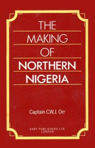 The Making of Northern Nigeria | 9781850771388 | Darf Publishers