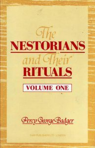 The Nestorians and Their Rituals: Vol I | 9781850771661 | Darf Publishers