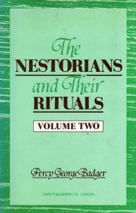 The Nestorians and Their Rituals Vol. II | 9781850771678 | Darf Publishers