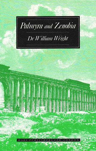 Palmyra and Zenobia   9781850771555   Darf Publishers