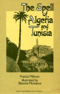 The Spell of Algeria and Tunisia | 9781850770602 | Darf Publishers