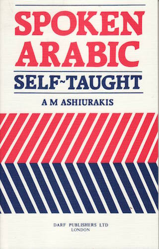Spoken Arabic: Self Taught | 9781850770909 | Darf Publishers