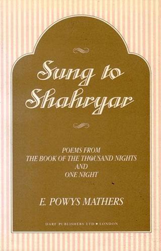 Sung to Shahryar | 9781850771463 | Darf Publishers