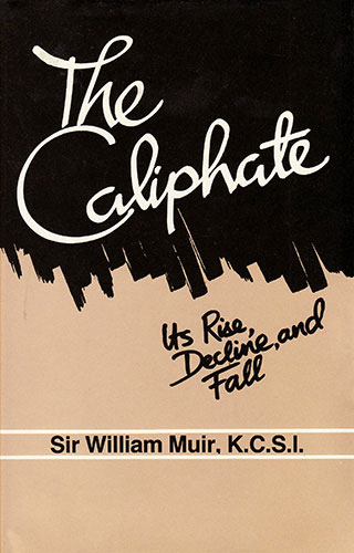 The Caliphate: Its Rise