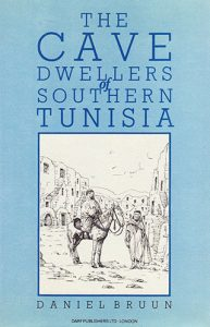 The Cave Dwellers of Southern Tunisia   9781850770640   Darf Publishers