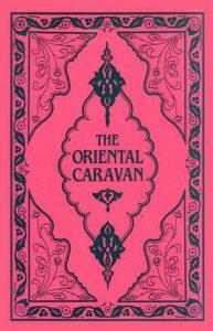 The Oriental Caravan   9781850770152   Darf Publishers