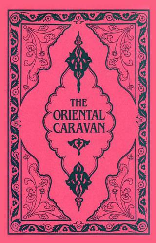 The Oriental Caravan | 9781850770152 | Darf Publishers