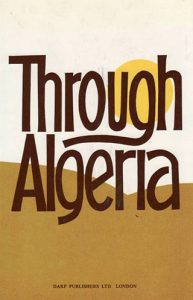 Through Algeria | 9781850770374 | Darf Publishers