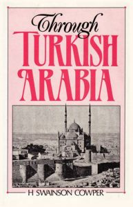 Through Turkish Arabia | 9781850771708 | Darf Publishers