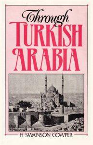 Through Turkish Arabia   9781850771708   Darf Publishers