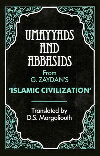 Umayyads and Abbasids |  | Darf Publishers
