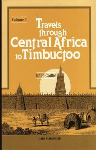 Travels Through Central Africa to Timbuctoo: Vol I |  | Darf Publishers