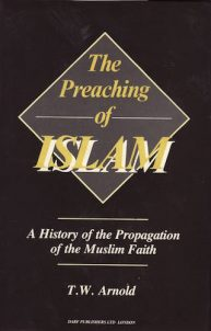 The Preaching of Islam | 9781850771326 | Darf Publishers