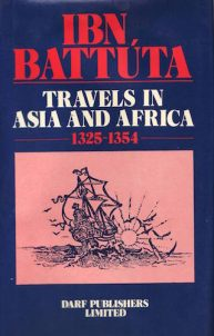 Ibn Battuta – Travels in Asia and Africa 1325-1354 | 9781850770022 | Darf Publishers